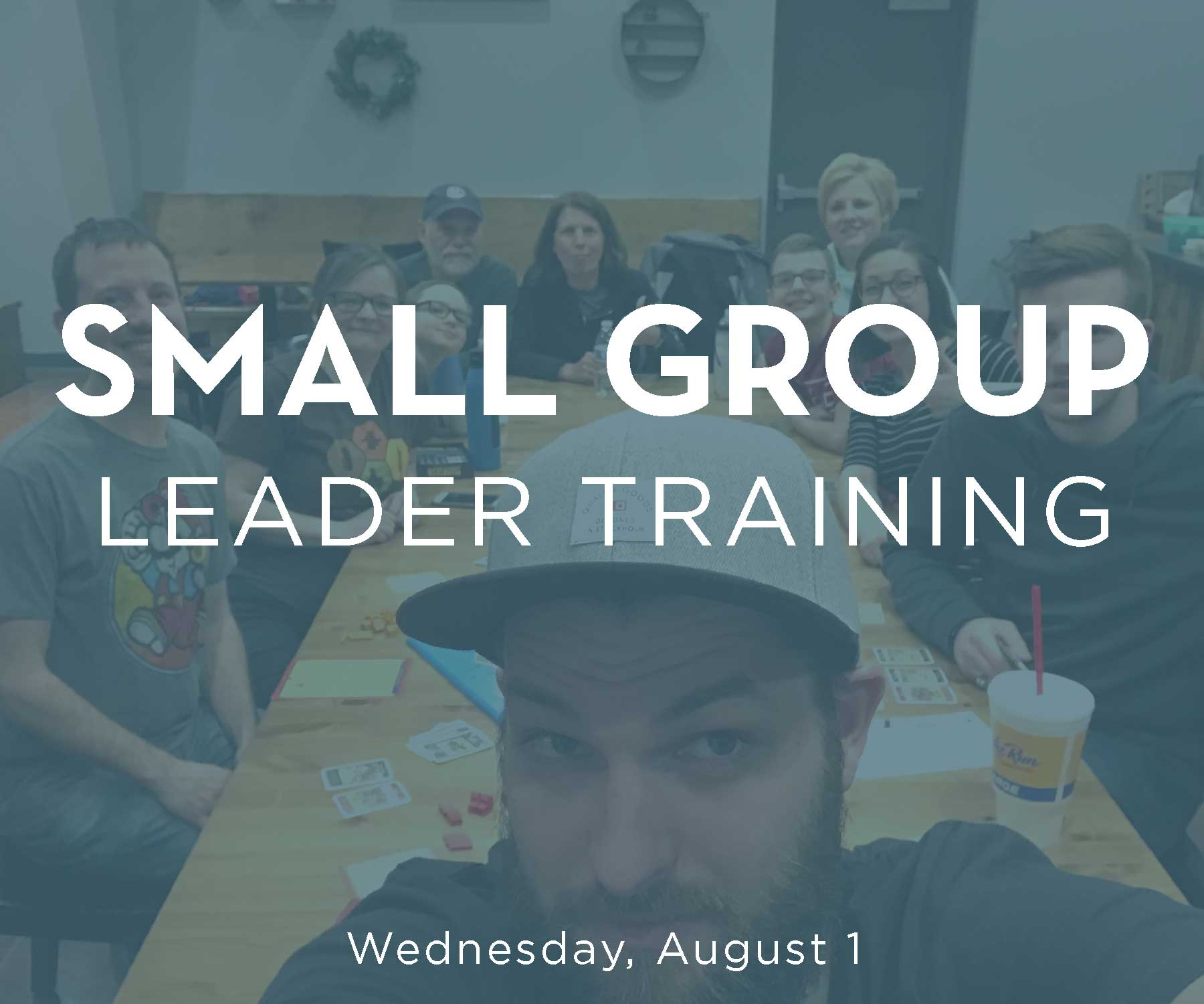 Small group leader training reg august 1