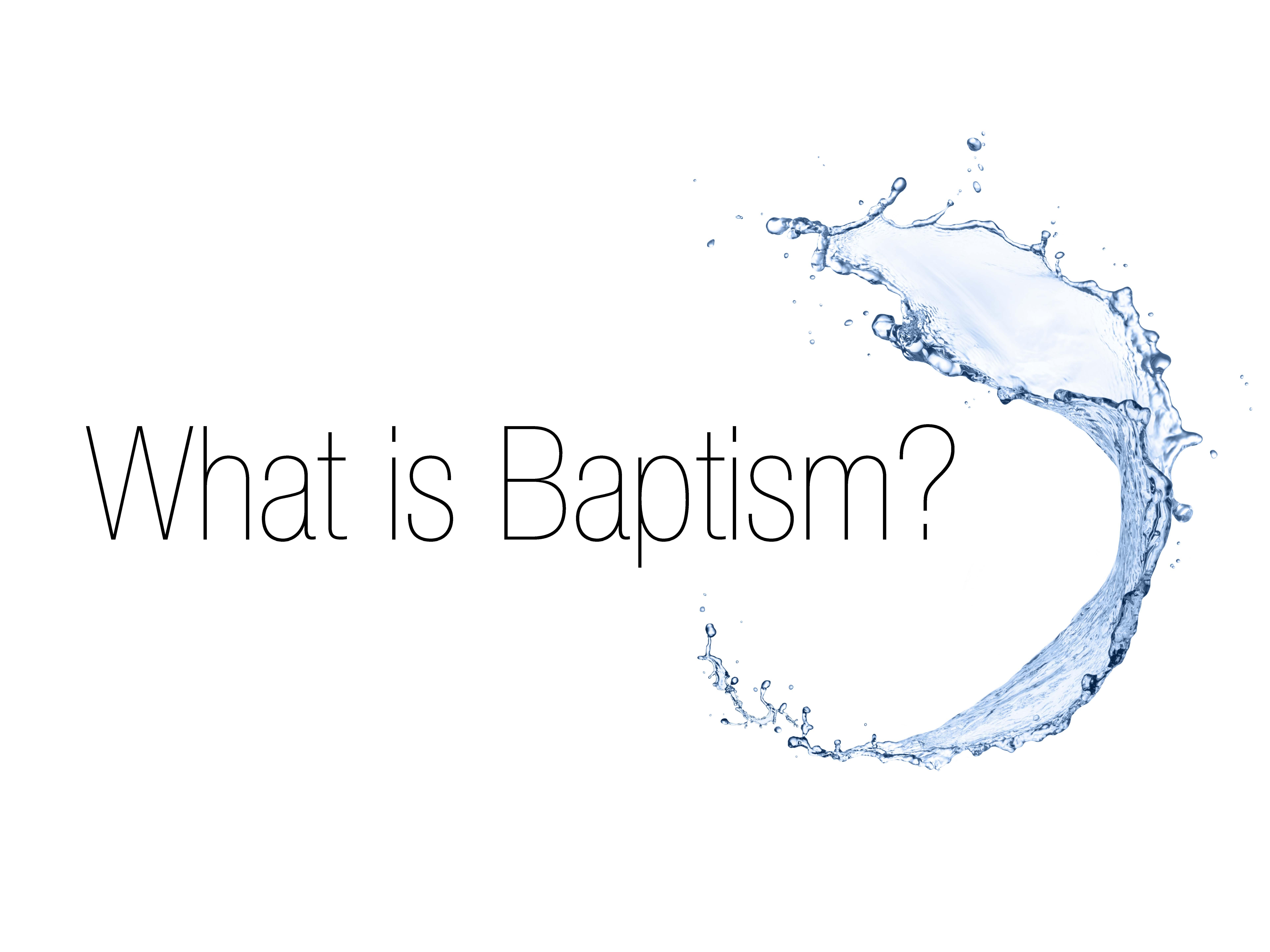 What is baptism logo. jpg