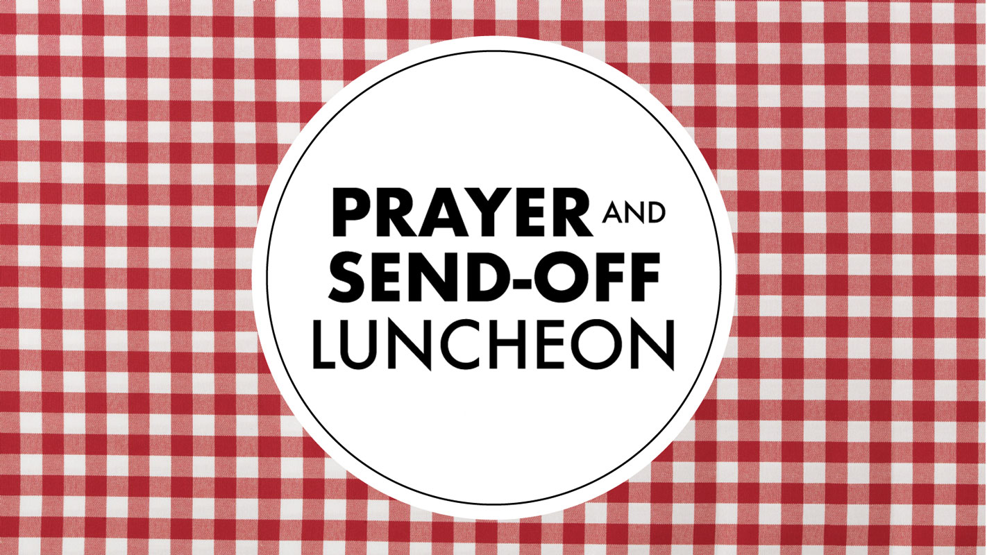 Prayer and send off luncheon