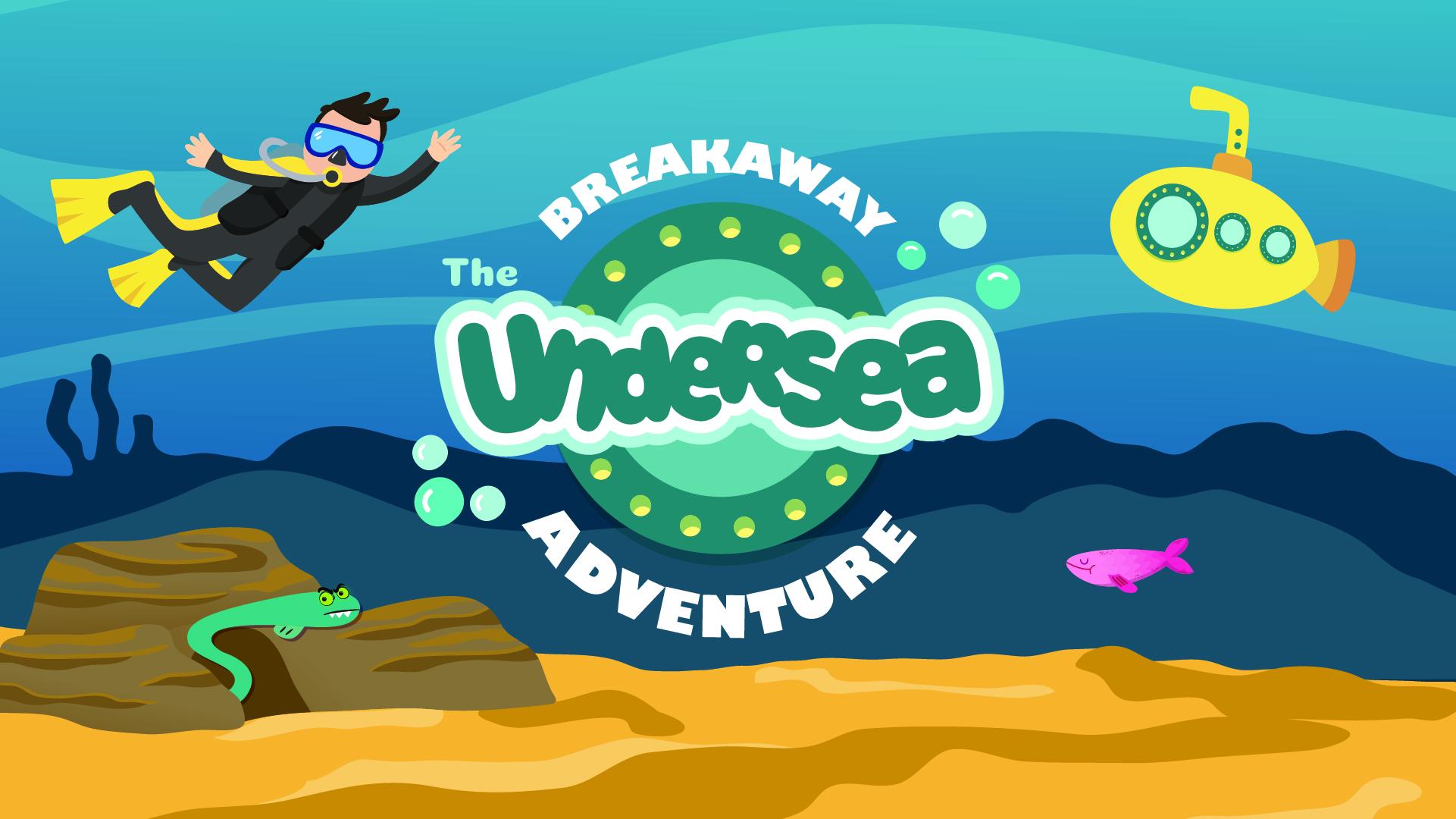 Breakaway the undersea adventure artboard 1 copy v3
