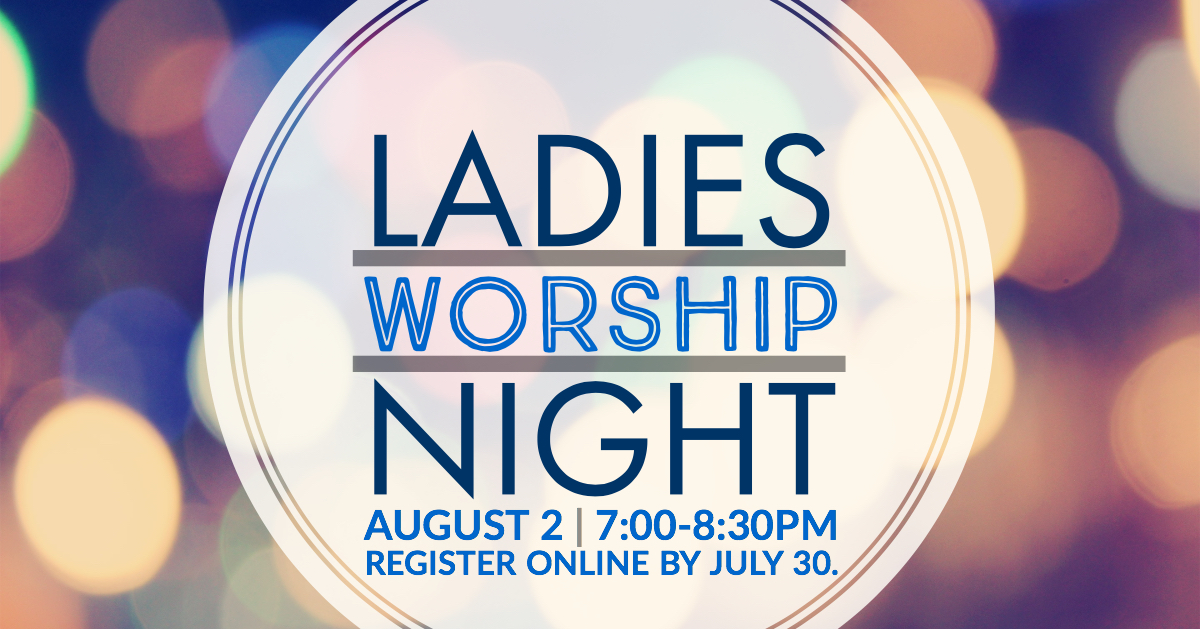18.08.02 ladies worship night