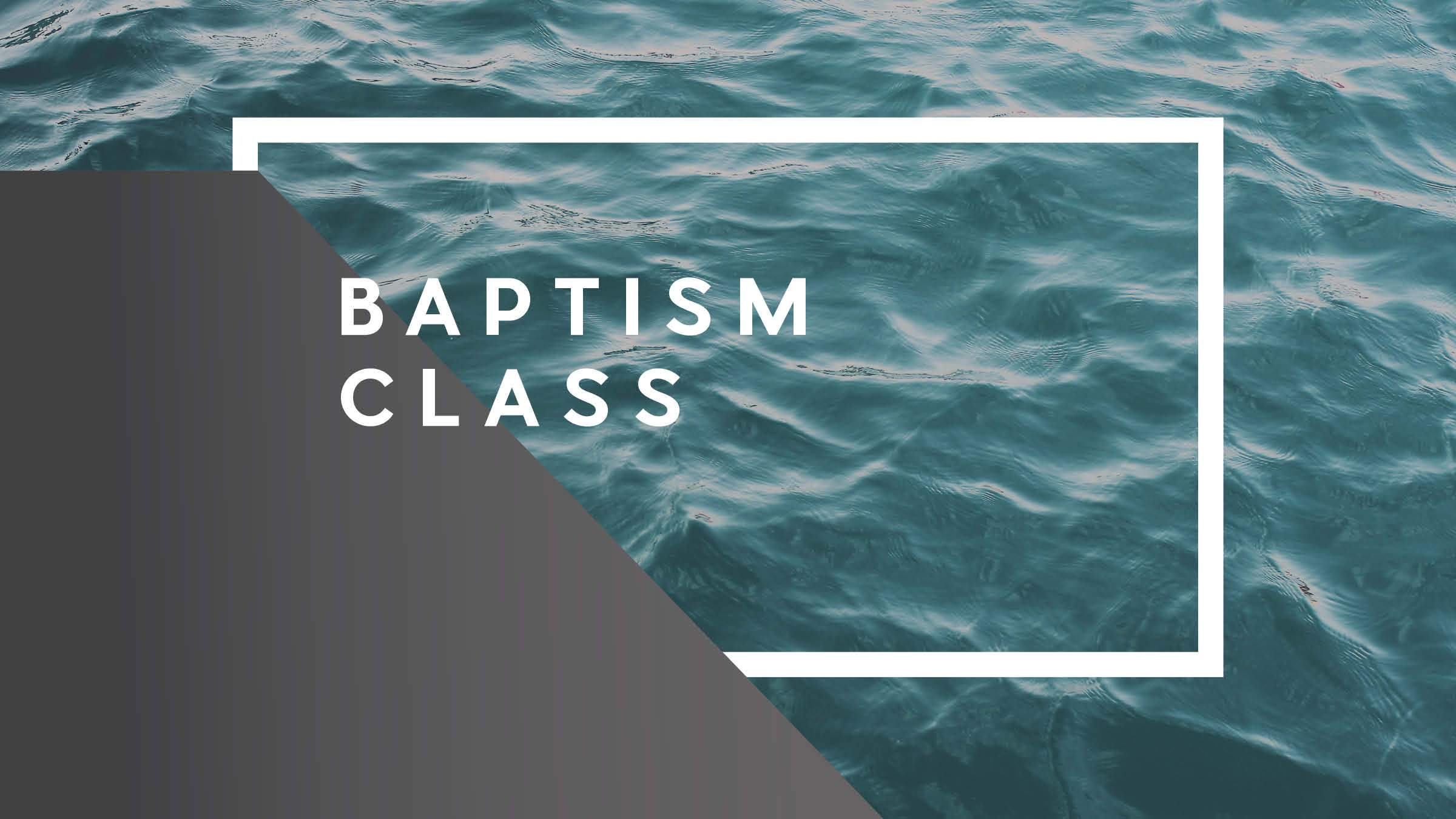Event baptism class