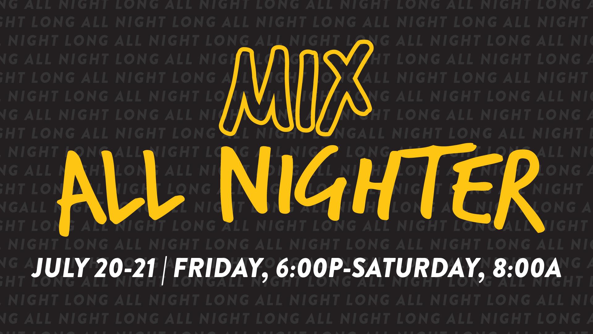 Mix all nighter slide 100