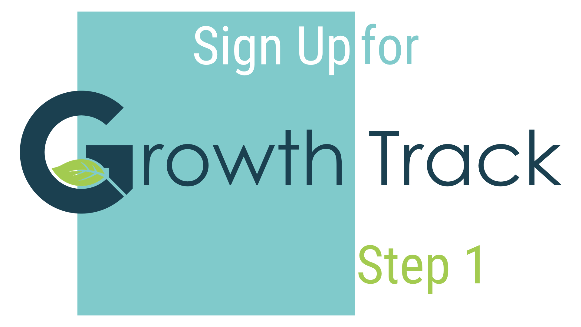 Growth track slides jpeg   step 1 sign up