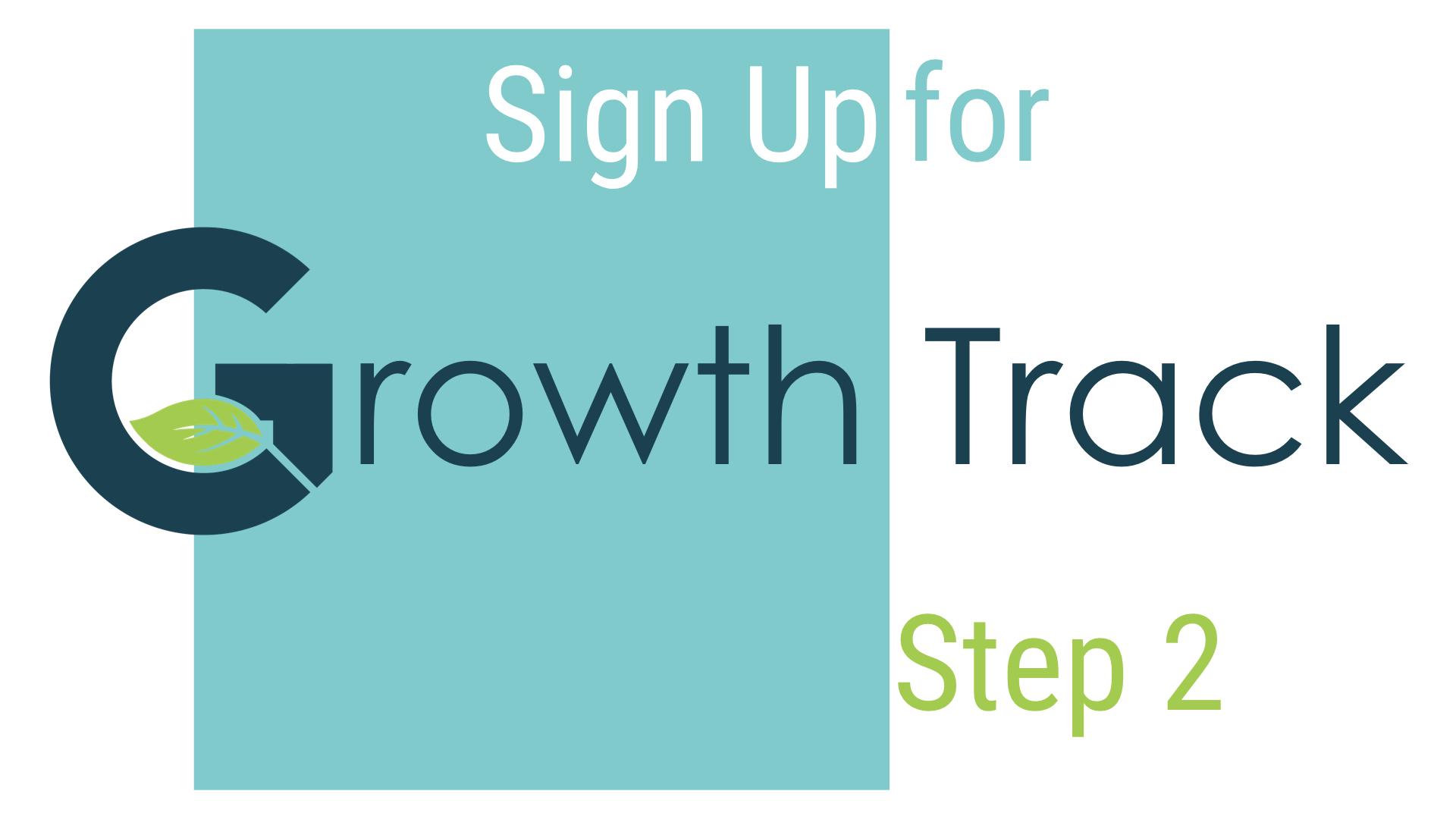 Growth track slides jpeg   step 2 sign up