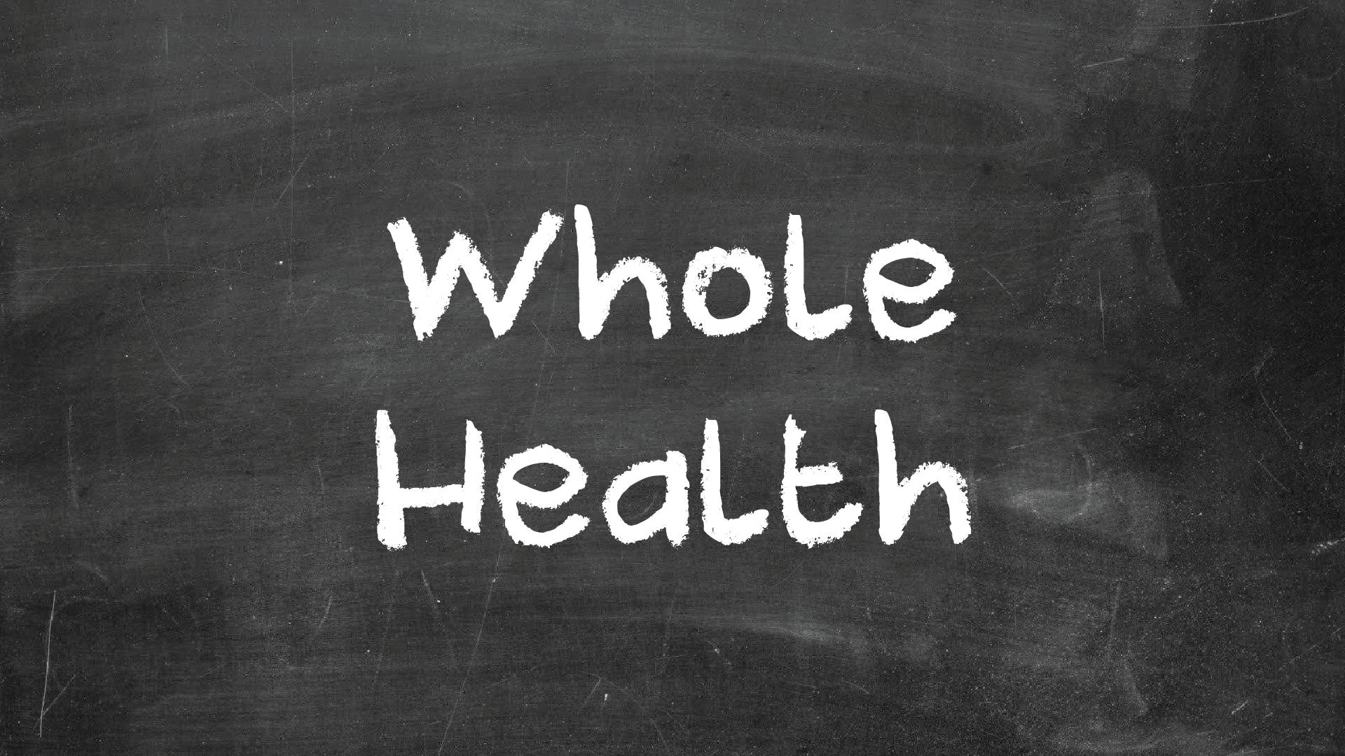 Whole health 01