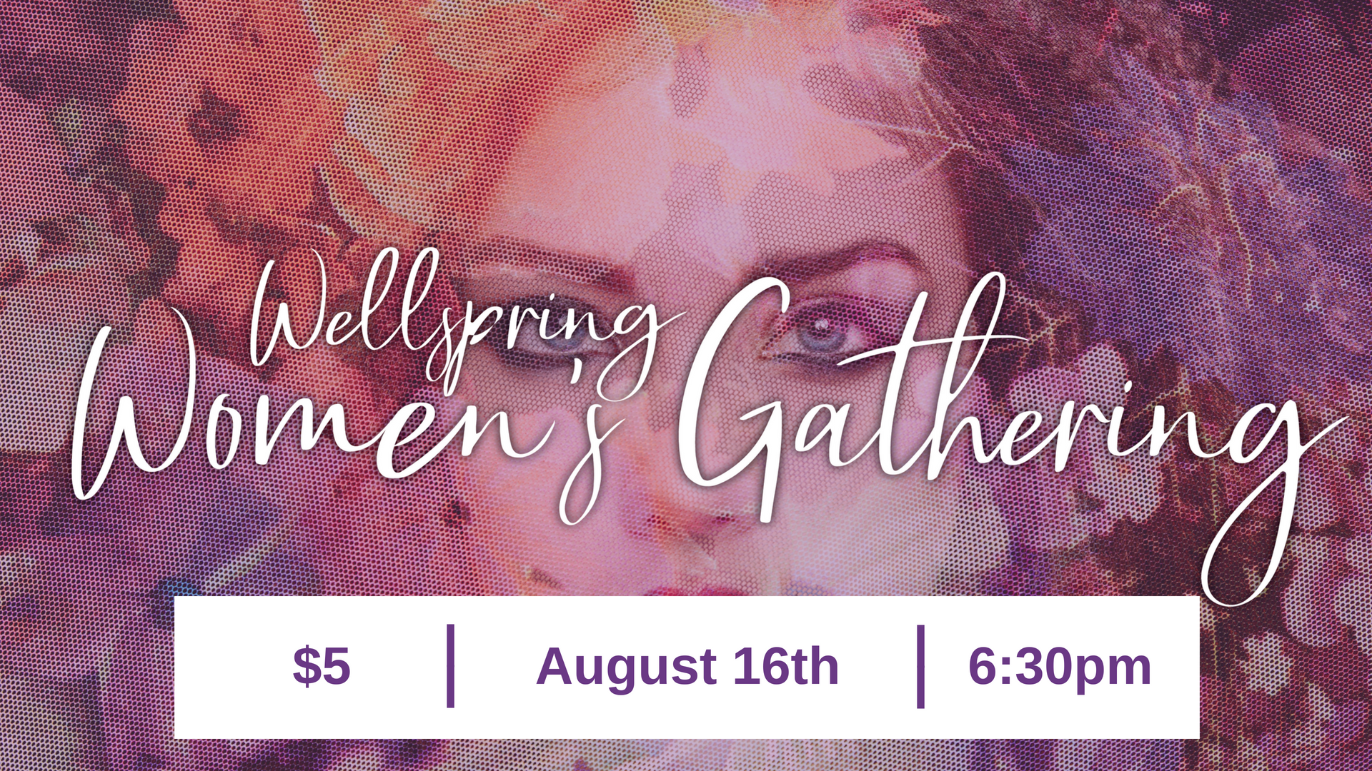 Wellspring women s gathering update time
