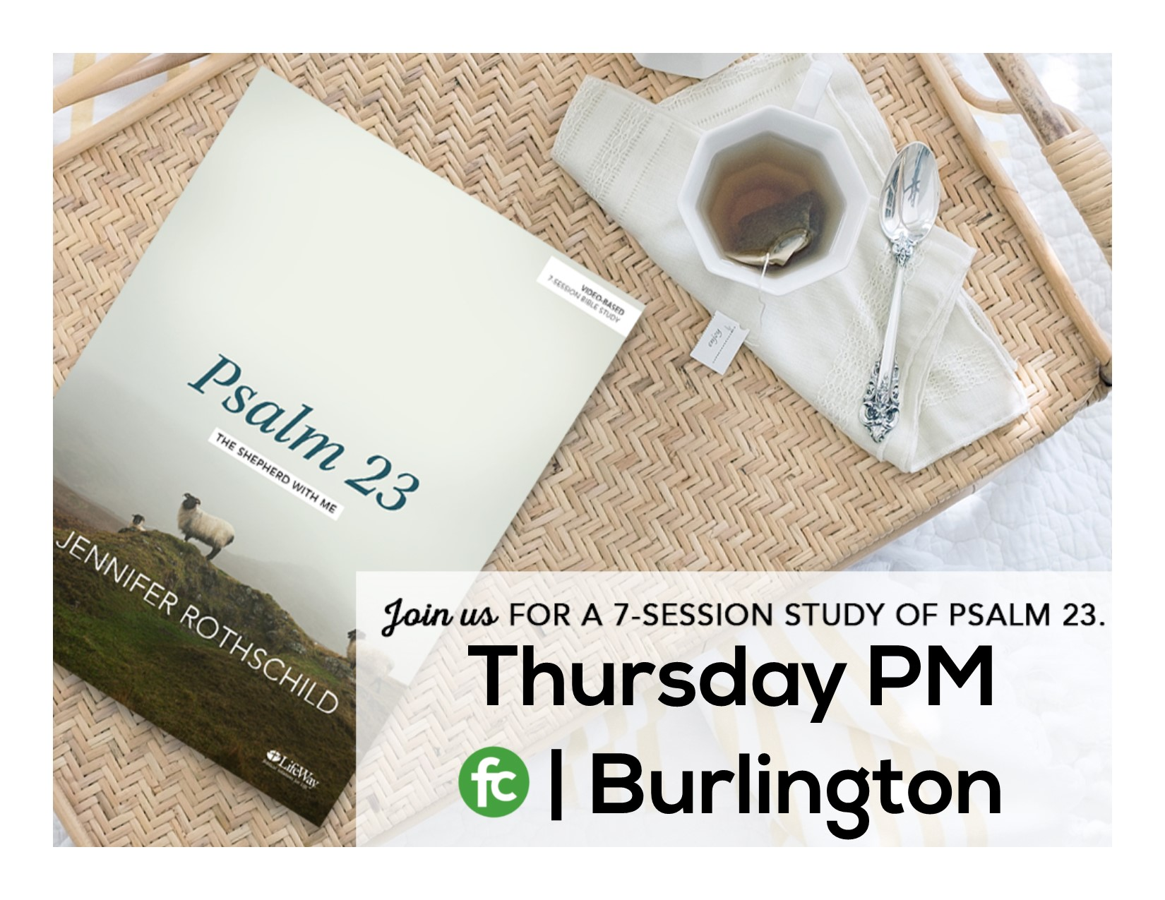 Thurs burl pm psalm 23 promo