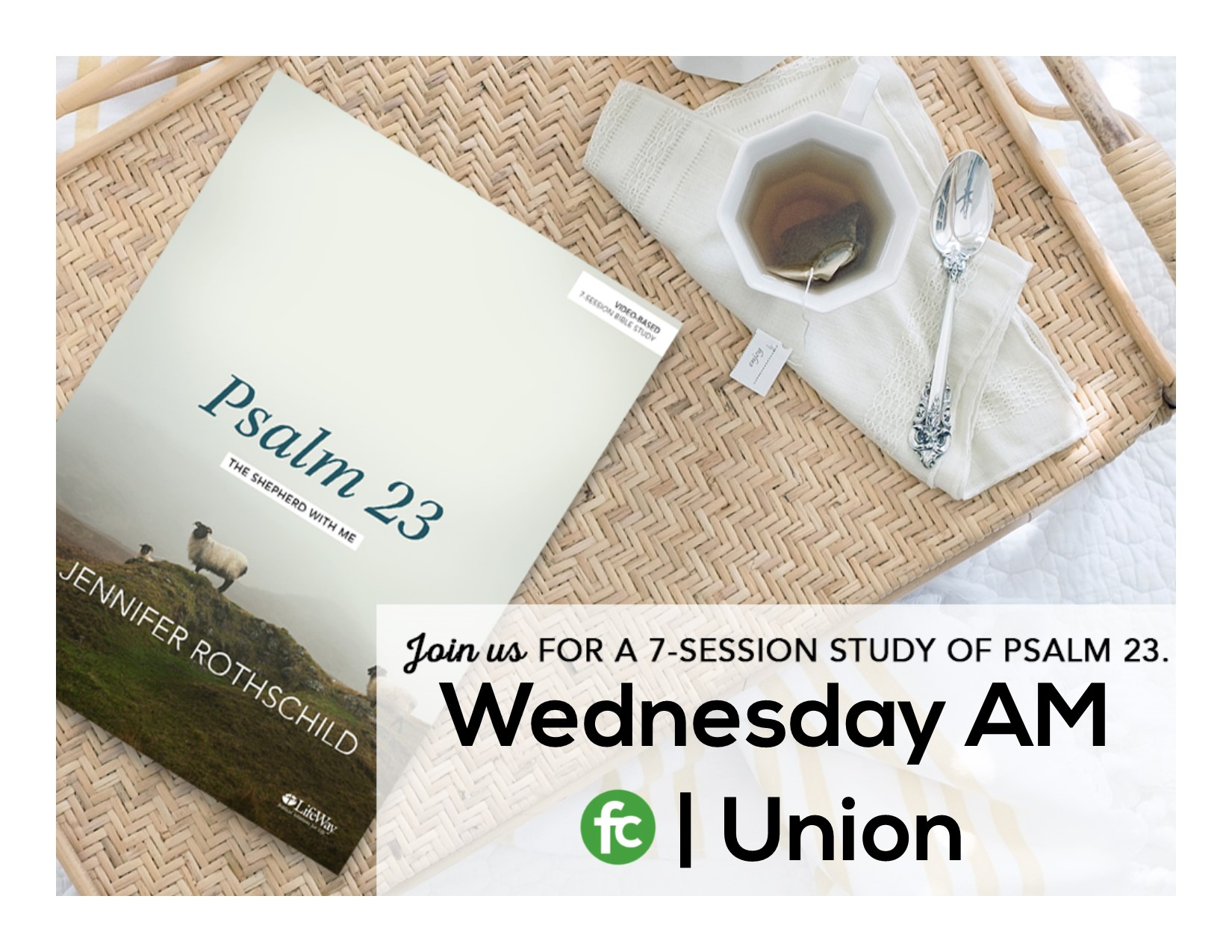 Union wed am psalm 23 promo