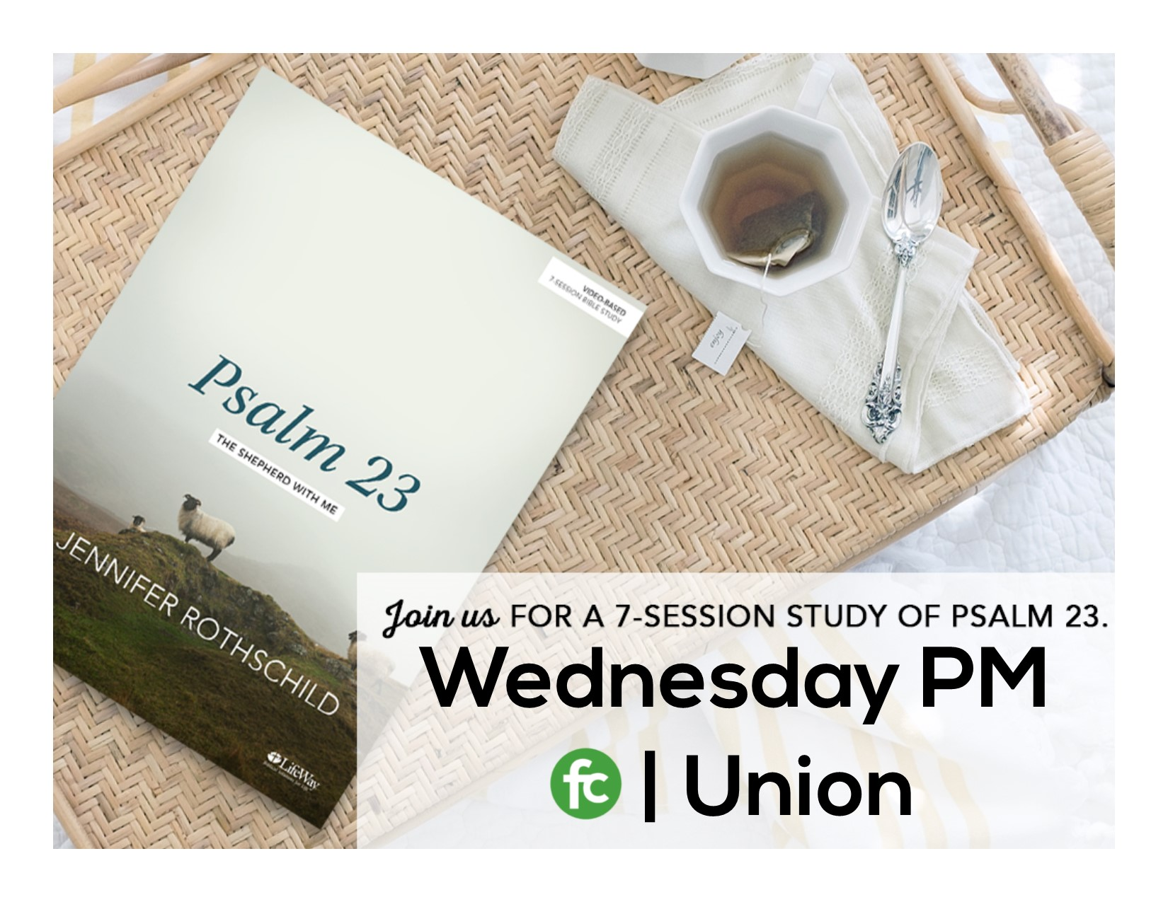 Union wed pm psalm 23 promo