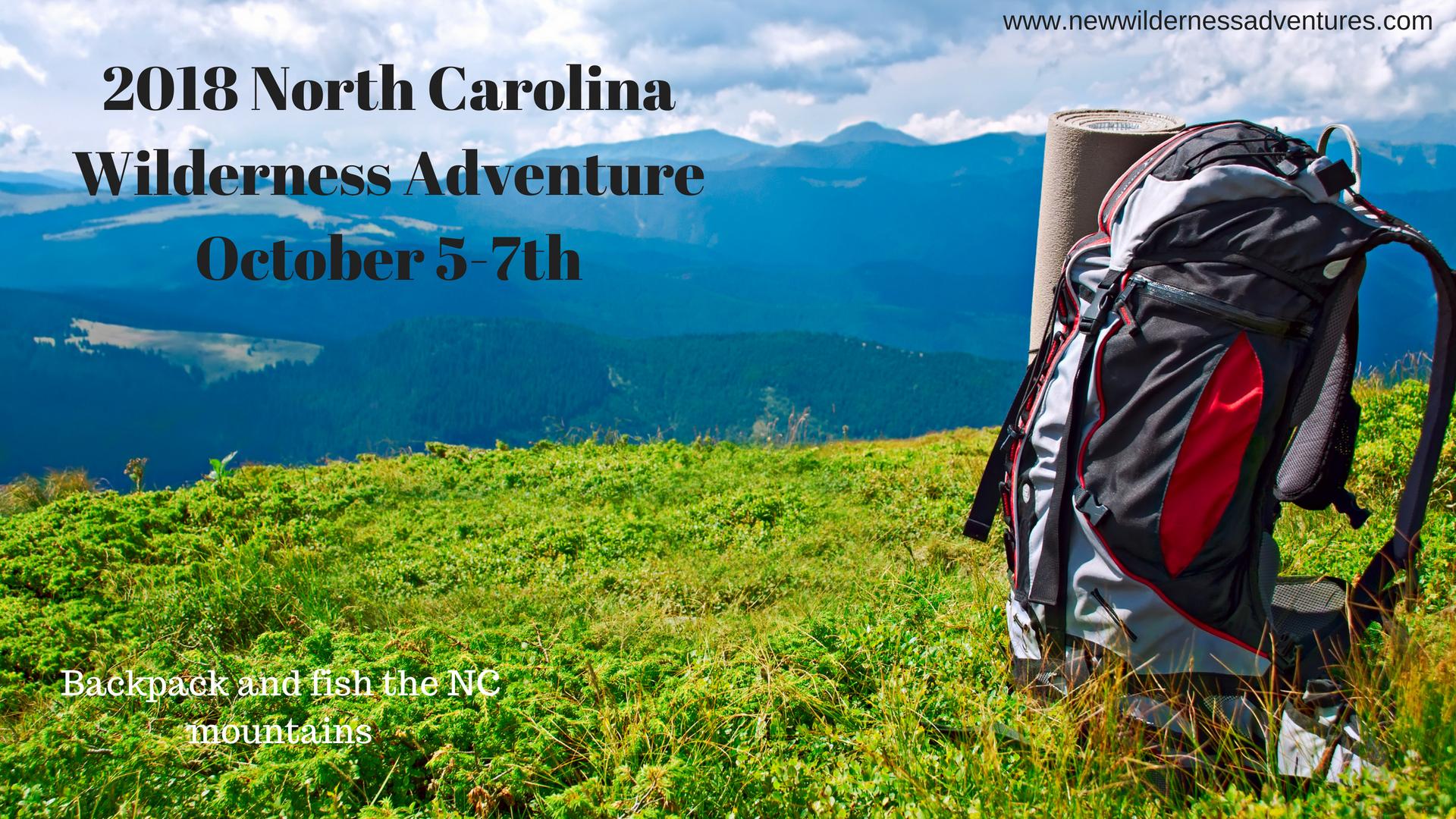 2018 north carolina wilderness adventure october 5 7th