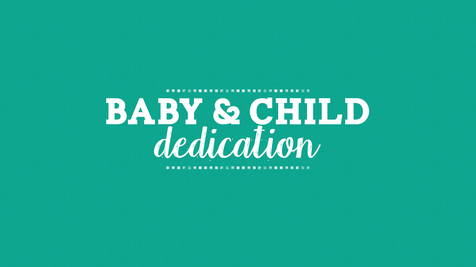 Baby  child dedication
