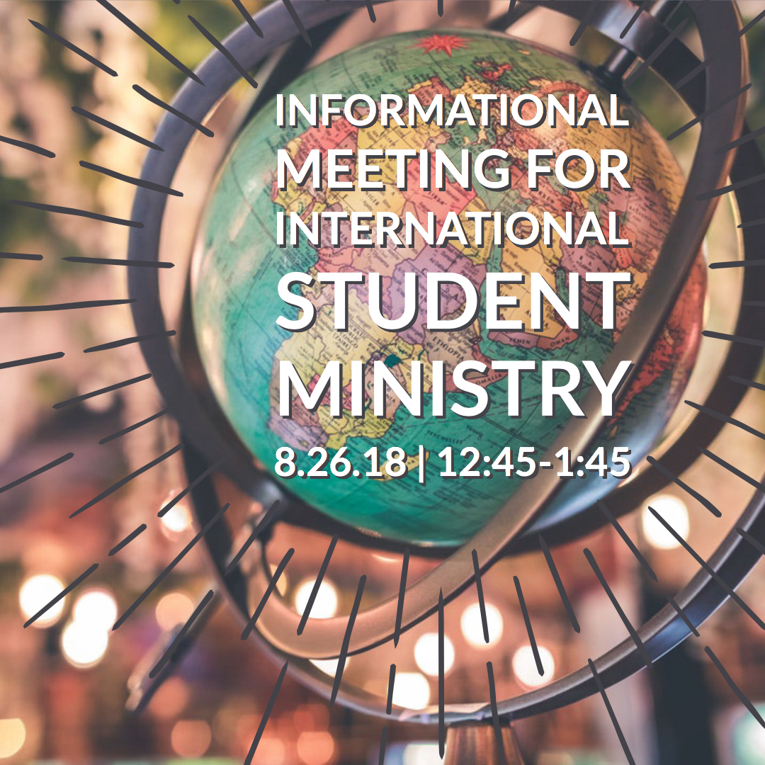 18.08.26 informational meeting for international student ministry