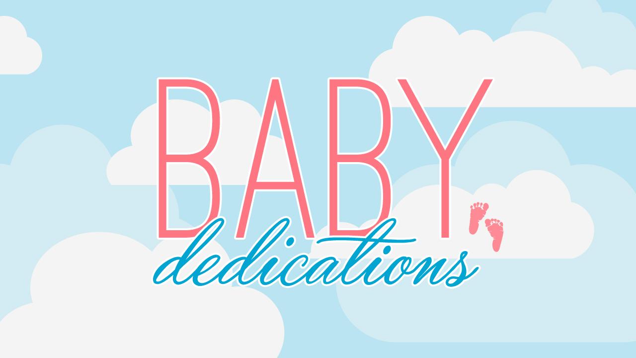 Baby dedication splash