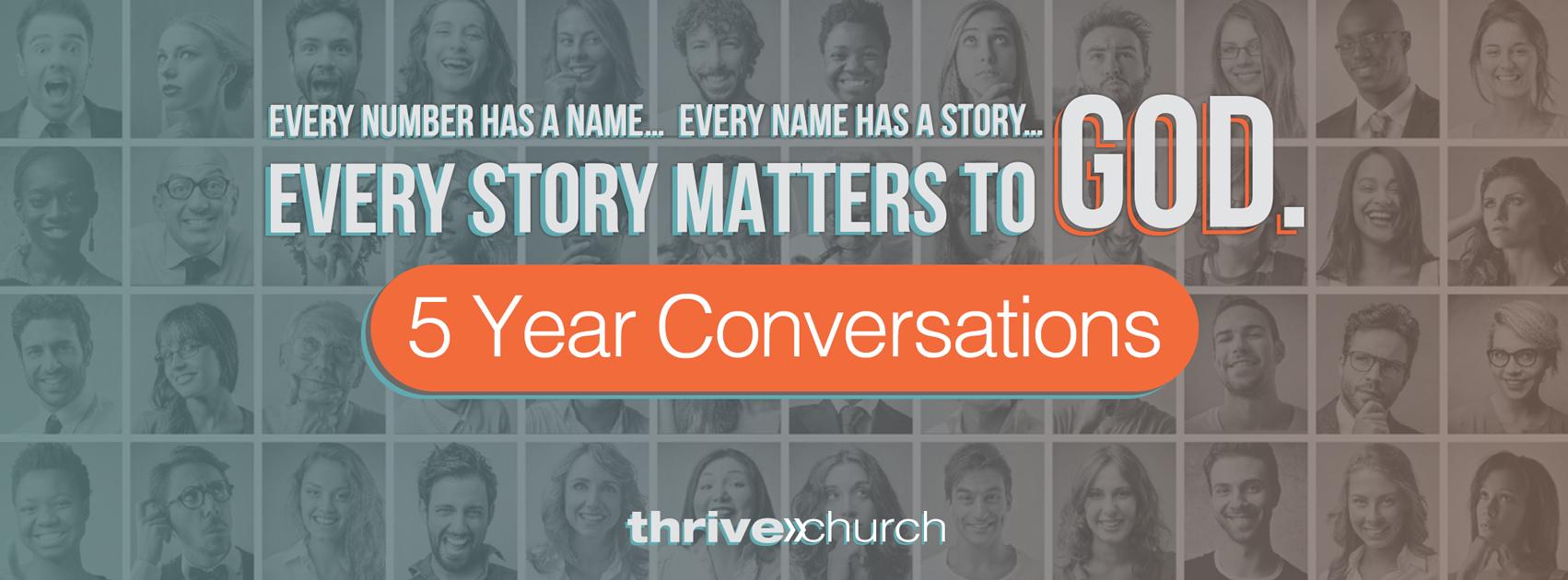 5 year conversations