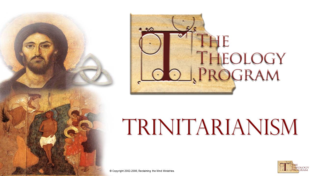 Session 1 j trinitarianism j worldviews