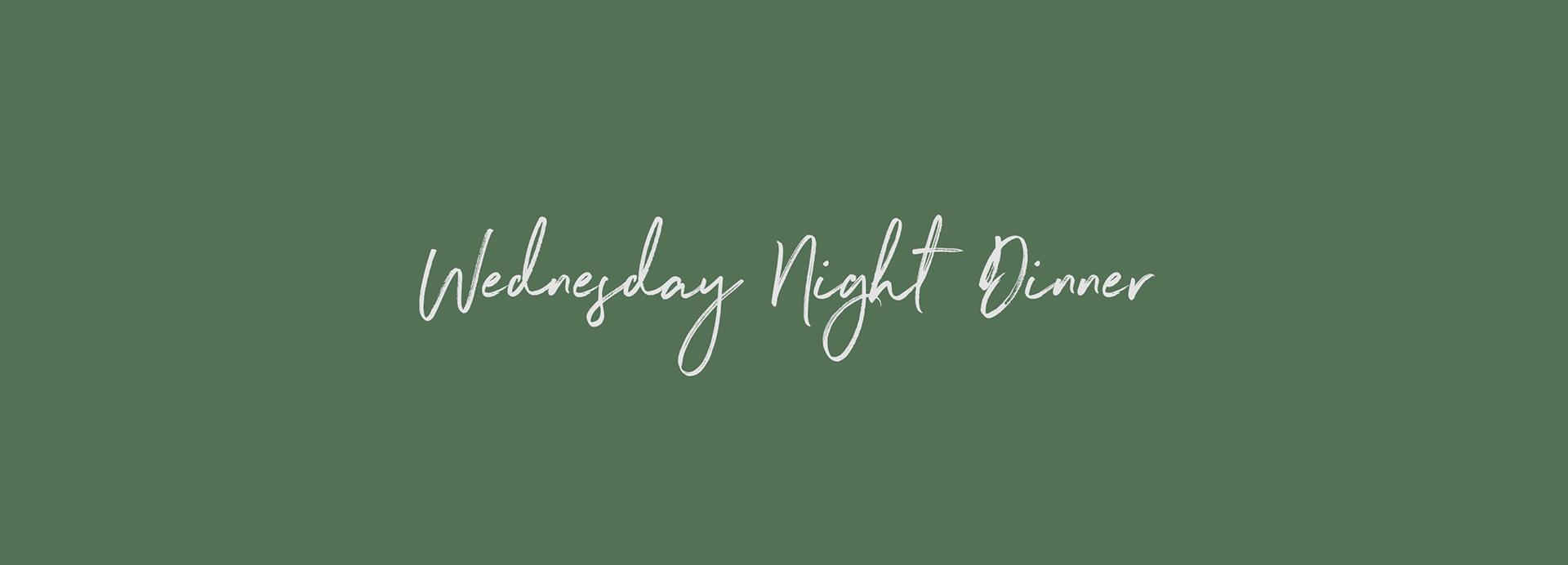 1920x692   wednesday night dinner