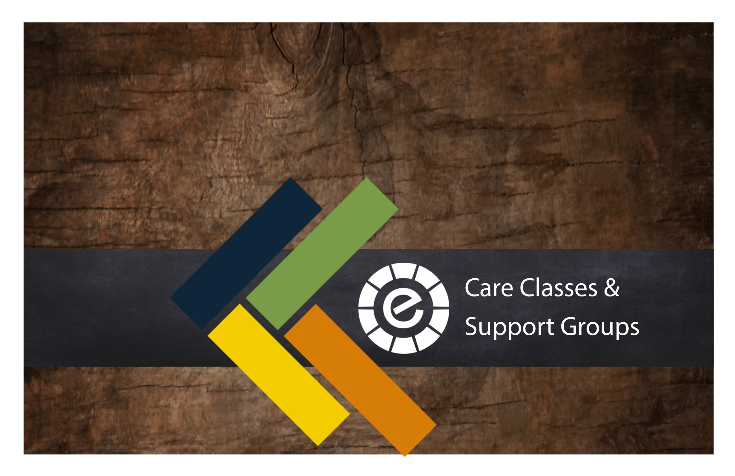 Care classes and support groups