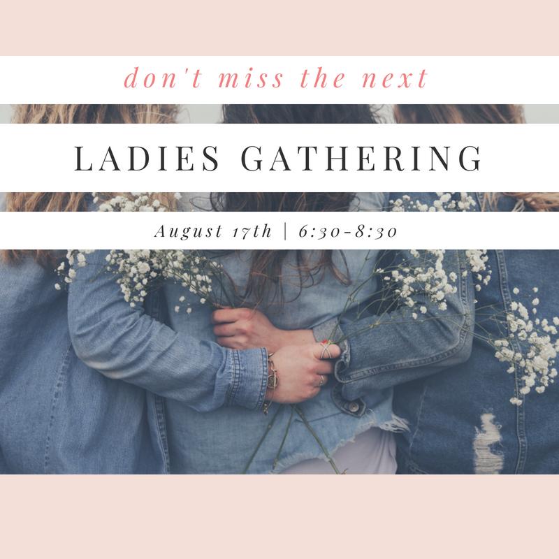 August ladies gathering