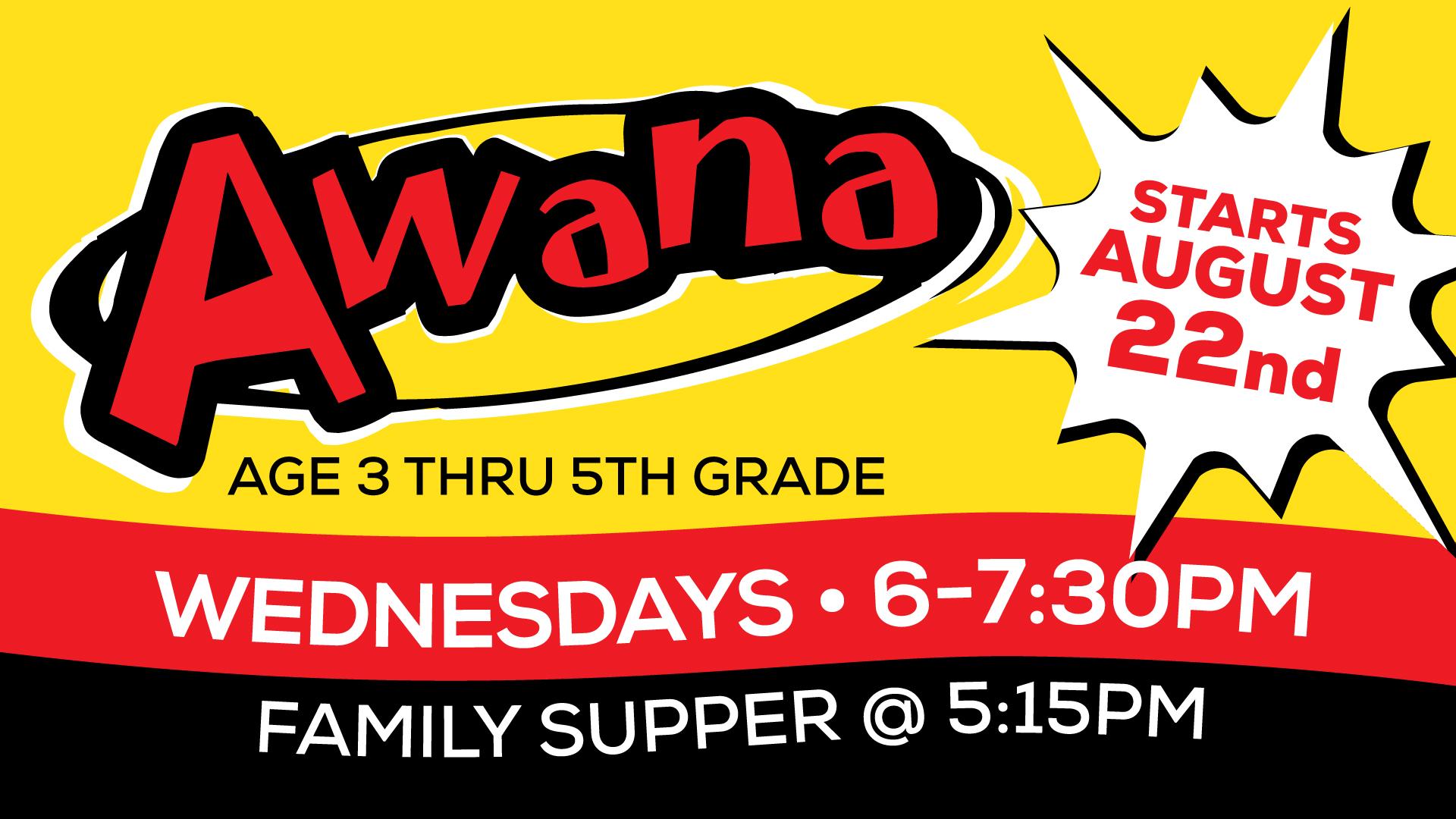 Slide awana 2018 starts aug 22 with dinner