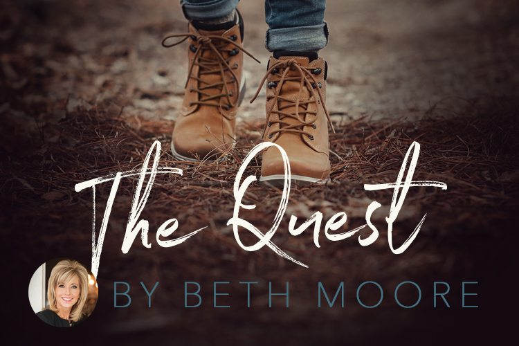 Beth moore the quest