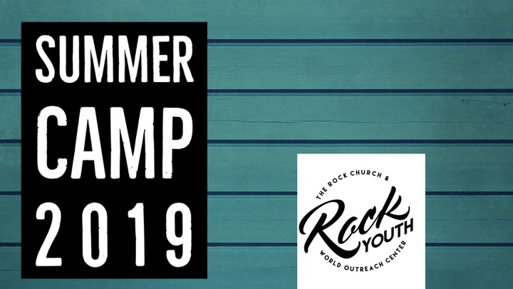 The Rock Youth Summer Camp 2019 - The Rock Church