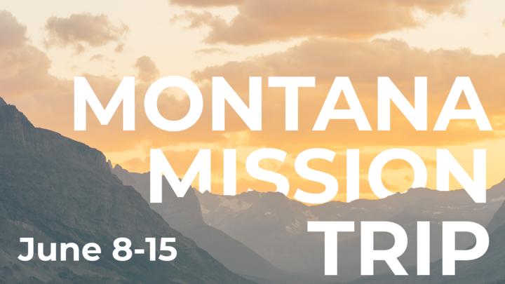 Medium montana mission trip