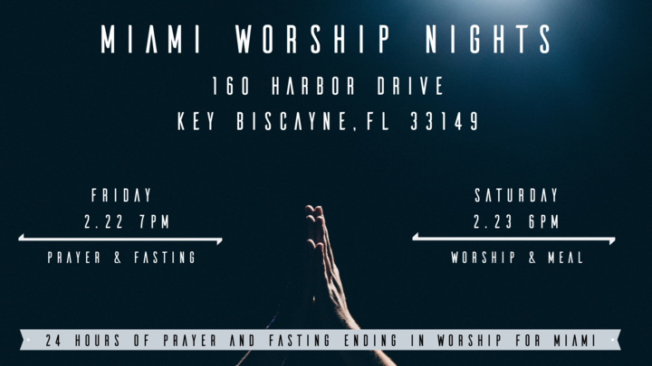 Miami Worship Nights: 24 Hours of Prayer, Fasting and Worship logo image