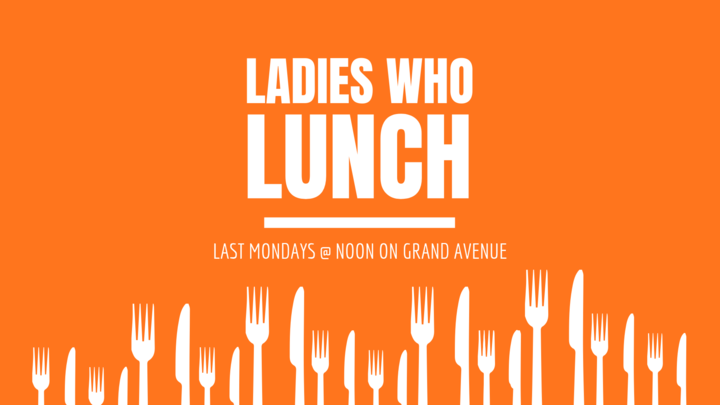 Ladies Who Lunch (Summer Edition) logo image