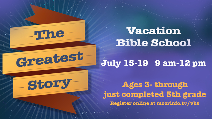 Vacation Bible School 2019 - THE GREATEST STORY logo image