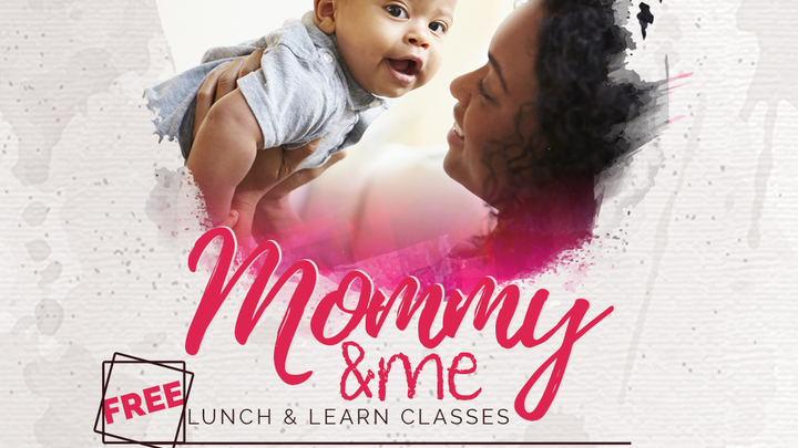 Mommy & Me Lunch & Learn logo image