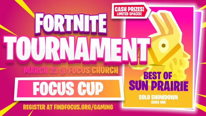 Focus Cup - Charity Fortnite Tournament - Focus Church