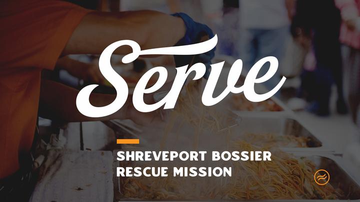 Shreveport Bossier Rescue Mission Serve Event logo image