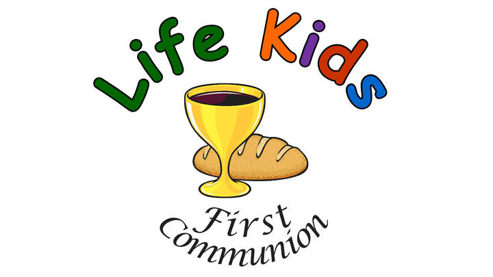 First Communion: Life Kids 2019-2020 logo image