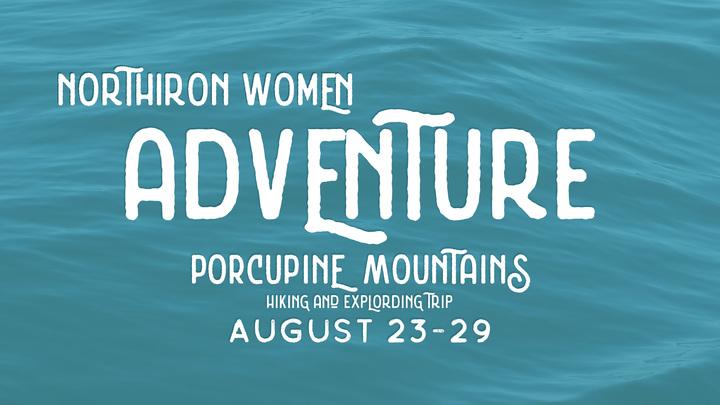 NORTHIRON Women Porcupine Mountain Wilderness Adventure logo image