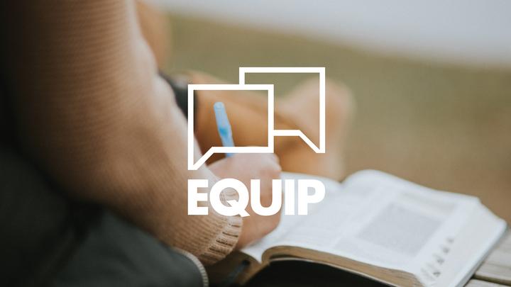 EQUIP: Women's Discipleship / Part 3 – Evangelism  logo image