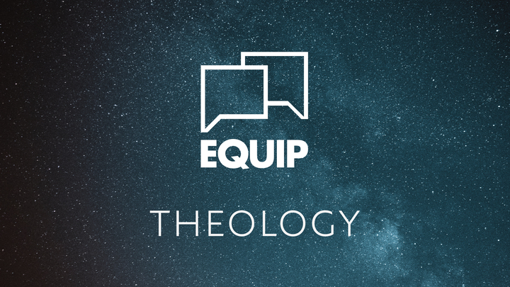 EQUIP: Theology / Part 2 – An Introduction to Bibliology logo image