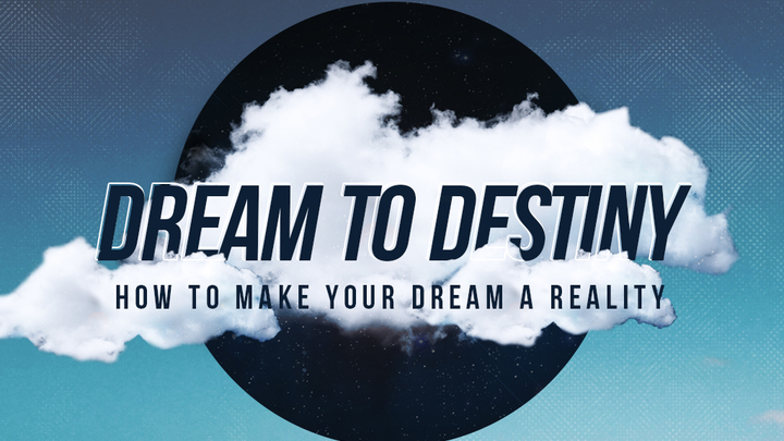 Dream to Destiny Seminar: How to Make Your Dream a Reality logo image