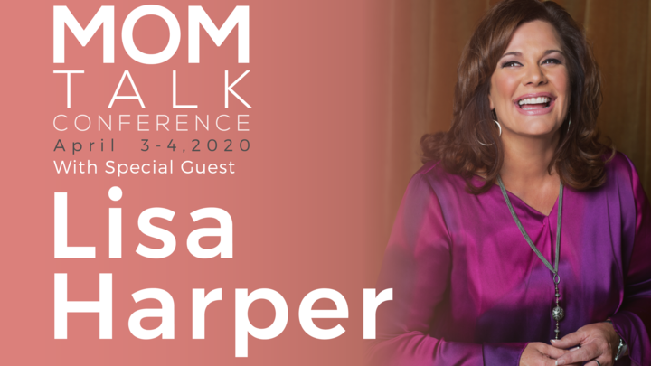 Mom Talk 2020 with Lisa Harper logo image