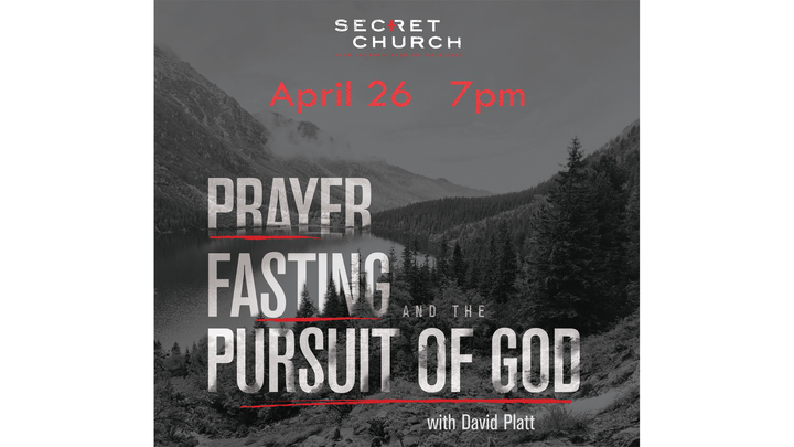 Secret Church 2019     PRAYER, FASTING, AND THE PURSUIT OF GOD logo image