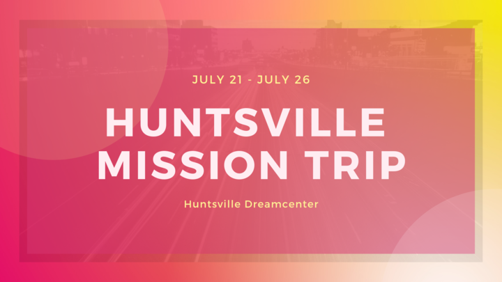 CY Huntsville Dreamcenter Mission Trip logo image