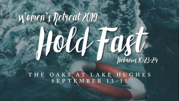 "Women's Retreat - 2019     ""Hold Fast"" logo image"