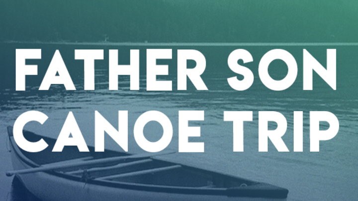2019 Father Son Canoe Trip logo image