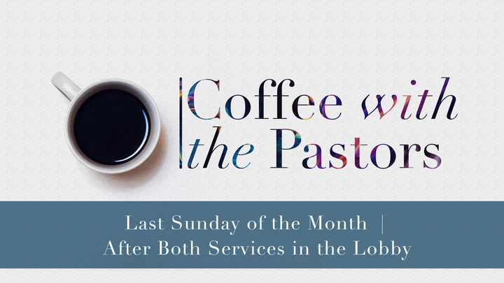 Coffee with the Pastors | AUGUST logo image