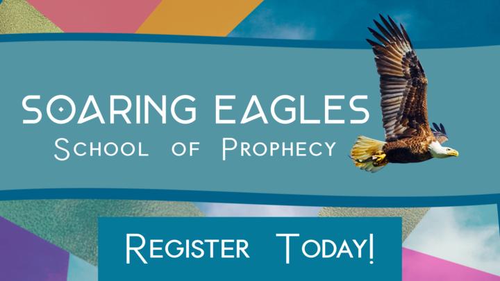 Soaring Eagles Prophetic School - THE BRiDGE METROWEST