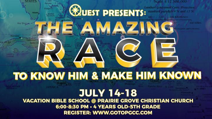 The Amazing Race VBS 2019 - Prairie Grove Christian Church