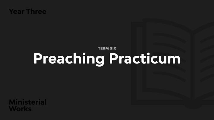 Term 6 - Preaching Practicum logo image