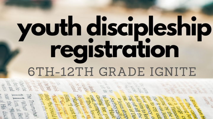 Youth Discipleship Registration 2019-2020 (6th-12th Grade Ignite) logo image