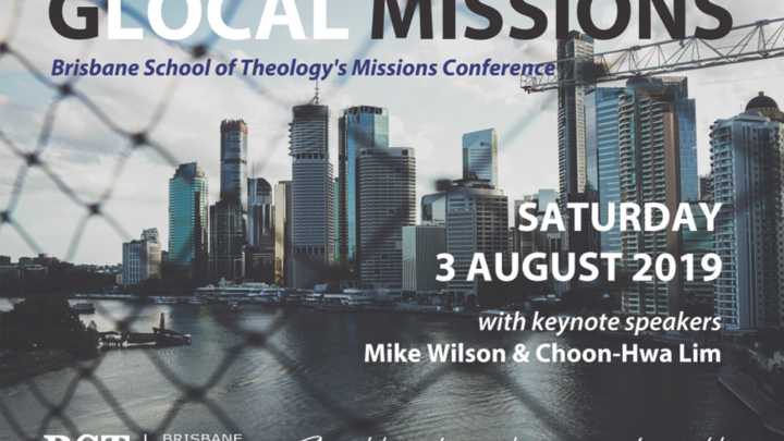 GLOCAL MISSIONS (Brisbane School of Theology Missions Conference) logo image