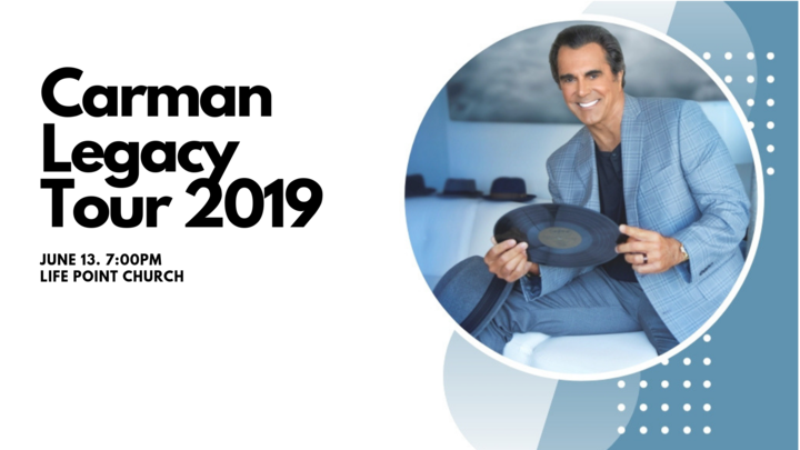 Carman Legacy Tour 2019 | VIP Tickets - Life Point Church
